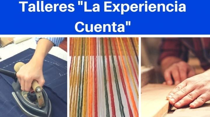 """INSCRIPCIÓN ABIERTA PARA LOS TALLERES DE OFICIOS TRADICIONALES """"LA EXPERIENCIA CUENTA"""""""