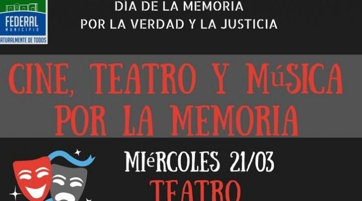 HOY COMIENZA EL CICLO DE CINE, TEATRO Y MÚSICA POR LA MEMORIA