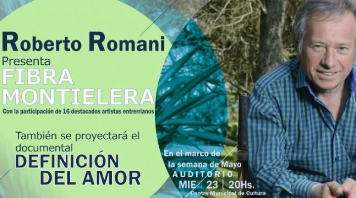 "ROBERTO ROMANI PRESENTA EN FEDERAL ""FIBRA MONTIELERA"""
