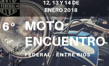 HOY DARÁ INICIO EL 6to MOTOENCUENTRO EN FEDERAL