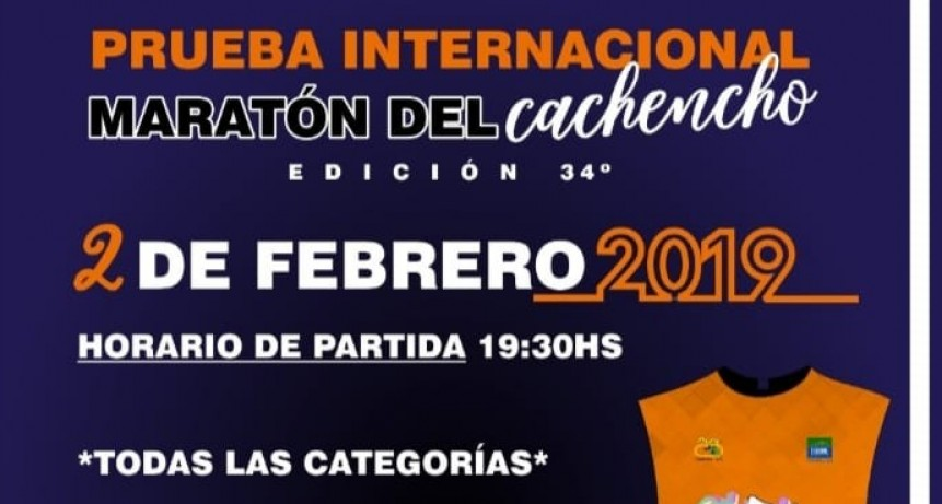 """34° EDICIÓN DE LA PRUEBA INTERNACIONAL """"MARATÓN DEL CACHENCHO"""""""
