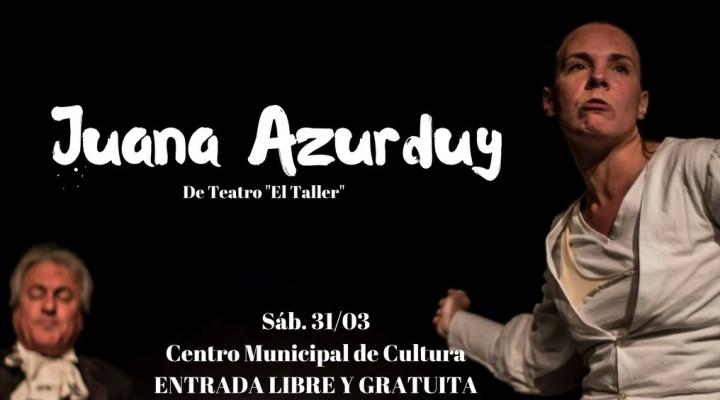 "OBRA DE TEATRO ""JUANA AZURDUY"" EN FEDERAL"