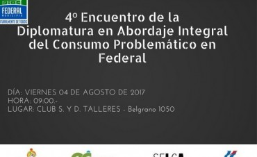 VIERNES 04/08: 4º ENCUENTRO DE LA DIPLOMATURA EN ABORDAJE INTEGRAL DEL CONSUMO PREVENTIVO