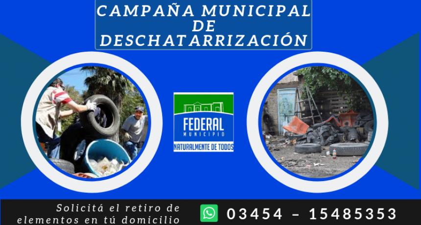 CAMPAÑA MUNICIPAL DE DESCHATARRIZACIÓN
