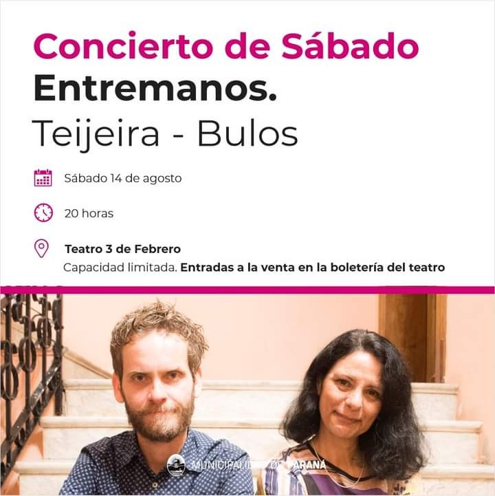 EN EL TEATRO 3 DE FEBRERO DE PARANA, EL SABADO 14: SILVIA TEIJEIRA (fedealense) y JOSE BULOS