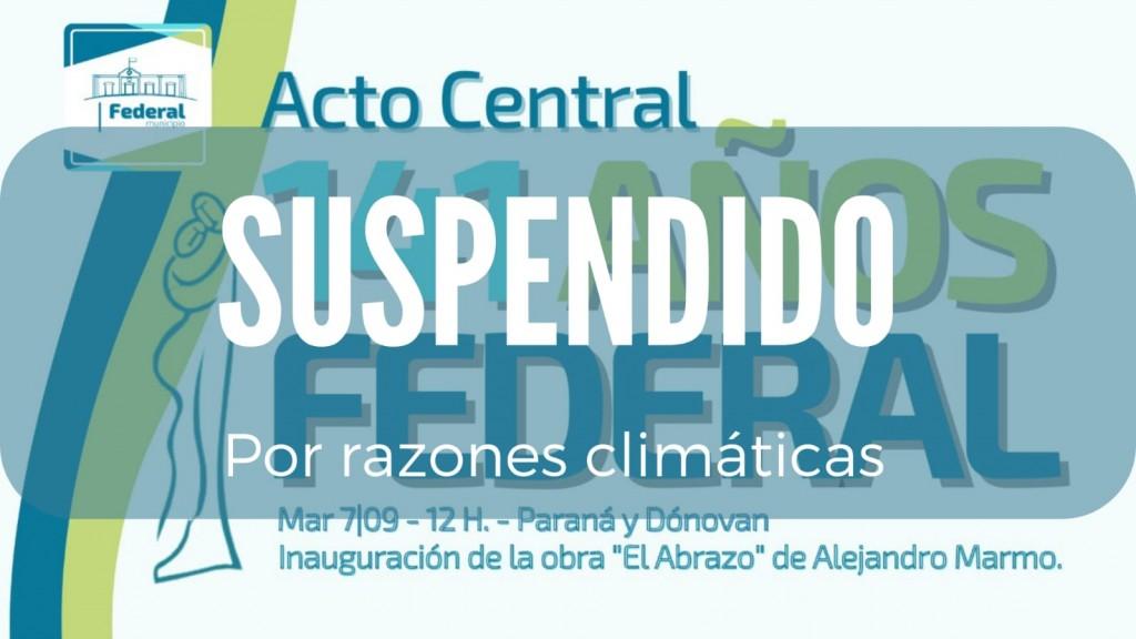 141 AÑOS DE LA FUNDACION DE FEDERAL - SE SUSPENDIO EL ACTO CENTRAL