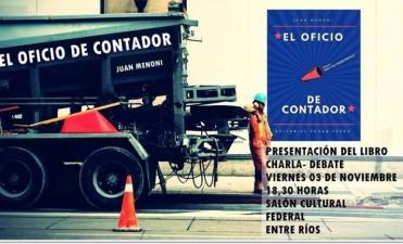 """HOY SE PRESENTA EL LIBRO """"EL OFICIO DE CONTADOR"""" DE JUAN MENONI"""