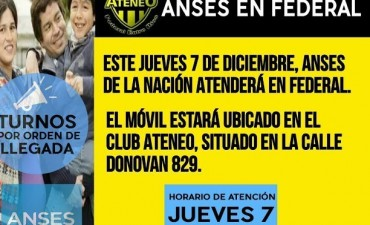 MAÑANA JUEVES ANSES ATENDERA EN EL CLUB ATENEO.